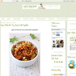 Spicy Tortila Stir Fry Loaded With Vegetables
