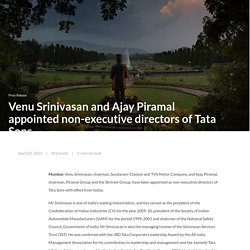 Venu Srinivasan, Ajay Piramal appointed non-executive directors of Tata Sons