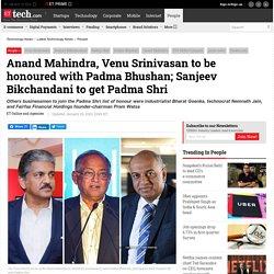 Venu Srinivasan: Anand Mahindra, Venu Srinivasan to be honoured with Padma Bhushan; Sanjeev Bikchandani to get Padma Shri, Technology News, ETtech