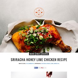 Sriracha Honey Lime Chicken Recipe