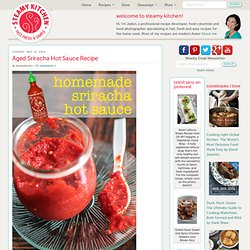 Aged Sriracha Hot Sauce Recipe