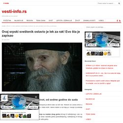 Ovaj srpski sveštenik ostavio je lek za rak! Evo šta je zapisao