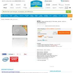Intel - Disque mémoire SSD 2.5''530 series - 240 Go – SATA III - SSDSC2BW240A401 - SSDSC2BW240A401 - Achat/Vente SSD Interne