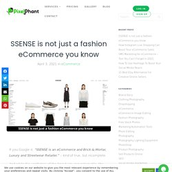 SSENSE is not just a fashion eCommerce you know