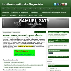 Brevet blanc, les outils pour réussir - La p@sserelle -Histoire Géographie-