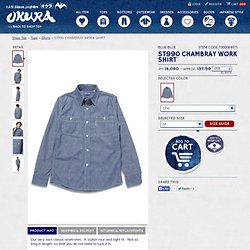 ST990 CHAMBRAY WORK SHIRT | OKURA ONLINE SHOP