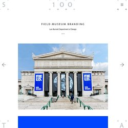 STA 100 - Field Museum Branding