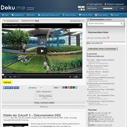 Städte der Zukunft 3 – Dokumentation [HD] » Doku.me