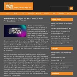 Wie staat er op de longlist van BBC's Sound of 2015? - Indiestyle