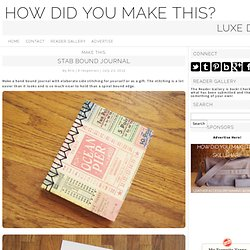 Make This - Stab BoundJournal - Luxe DIY