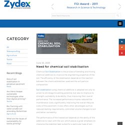 Need for chemical soil stabilisation – Zydex Industries