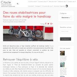 Vélo et handicap: les roues stabilisatrices pour retrouver l'équilibre