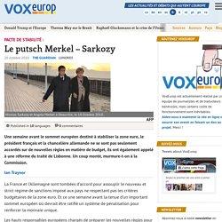 Le putsch Merkel - Sarkozy