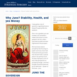 Why Juno? Stability, Health, and yes Money