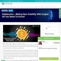 Stablecoins - Mating Non-Volatility With Crypto: All You Need To Know!