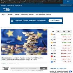 Les stablecoins pourraient impacter la souveraineté financière de l'UE pour des décennies, selon la Banque de France