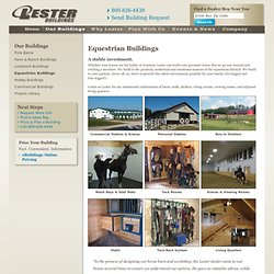 Horse Barns - Lester Buildings - Horse Barn Builder