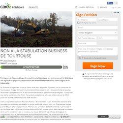 texte de la pétition: NON A LA STABULATION BUSINESS DE TOURTOUSE, France