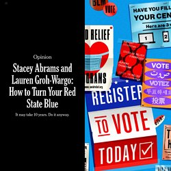 Stacey Abrams and Lauren Groh-Wargo: How to Turn Your Red State Blue