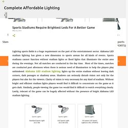 Sports Stadiums Require Brightest Leds For A Better Game