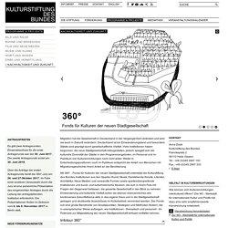 Kulturstiftung des Bundes - 360° - Fonds für Kulturen der neuen Stadtgesellschaft
