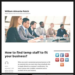 How to find temp staff to fit your business? – William Almonte Patch