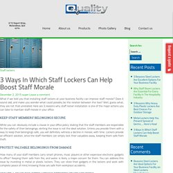 Staff Room Locker Can Boosts The Morale Of Your Staff - How