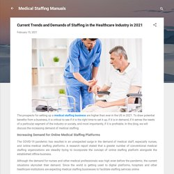 Current Trends and Demands of Staffing in the Healthcare Industry in 2021