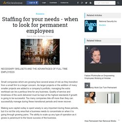 Staffing for your needs - when to look for permanent employees
