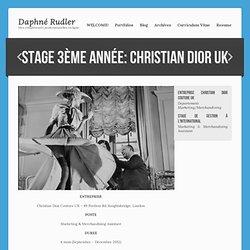 Stage 3ème année: CHRISTIAN DIOR UK