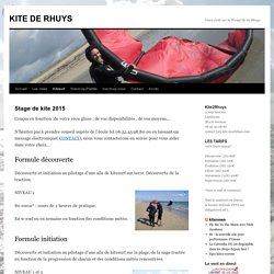 Stage de kite 2015 - kite morbihan - KITE DE RHUYS
