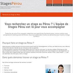 Stage Pérou - Offres et Recherche de Stages au Pérou