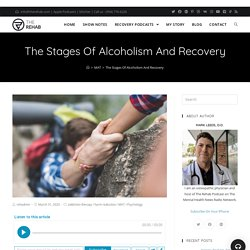 What Are The Six The Stages Of Alcoholism And Recovery?