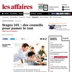 Stages 101 : des conseils pour passer le test