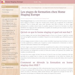 Les stages de formation chez Home Staging Europe