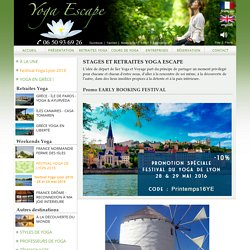 Stages de Yoga - Retraites et weekends Yoga Escape