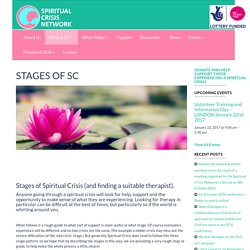 STAGES OF SC - SPIRITUAL CRISIS NETWORK