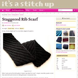 Staggered rib scarf : It's a Stitch Up: Adventures in handmade… knitting, sewing, jewellery, spinning, dyeing,crafting