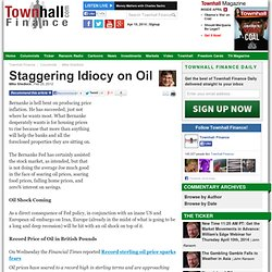Staggering Idiocy on Oil - Mike Shedlock - Townhall Finance Conservative Columnists and Financial Commentary - Page 2