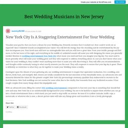 New York City Is A Staggering Entertainment For Your Wedding