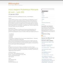 stagiaire Photothèque Métropole de Lyon – Lyon (69)