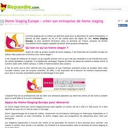 Home Staging Europe : créer son entreprise de home staging - Communiqué de presse