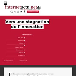 Vers une stagnation de l'innovation