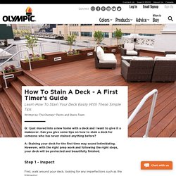 How To Stain A Deck - A First Timer's Guide