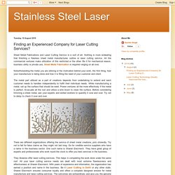 Stainless Steel Laser: Finding an Experienced Company for Laser Cutting Services?