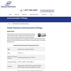UNILOK Stainless Instrumentation Tube Fittings - Seaway Fluid Power