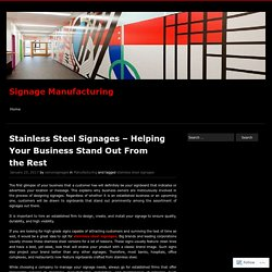 Stainless Steel Signages – Helping Your Business Stand Out From the Rest