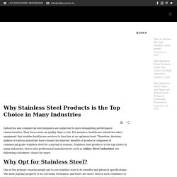 Why Stainless Steel Products is the Top Choice in Many Industries