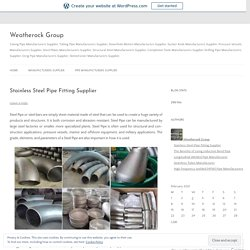 Stainless Steel Pipe Fitting Supplier