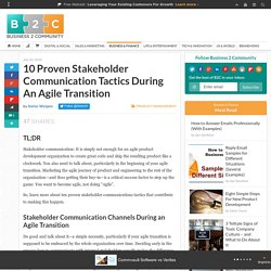 10 Proven Stakeholder Communication Tactics During An Agile Transition
